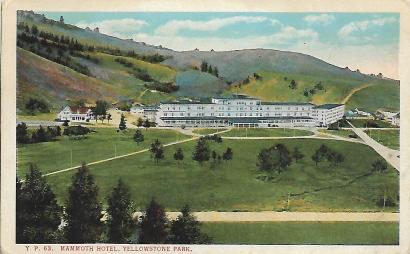 This vintage postcard shows Mammoth Hotel, one of the earliest hotels in Yellowstone National Park. All that remains of it today is the wing at the far right.